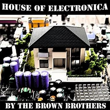 House of Electronica