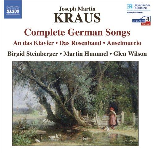 Kraus, J.M.: German Songs (Complete) (Steinberger, Hummel)