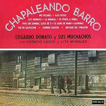 Chapaleando Barro
