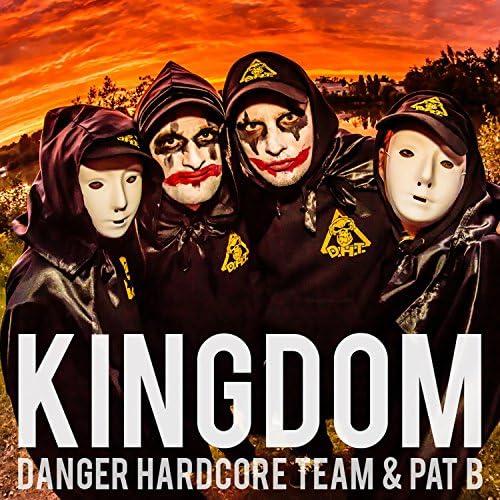 Danger Hardcore Team & Pat B