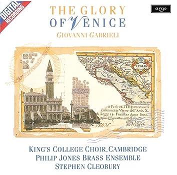 Gabrieli: The Glory of Venice
