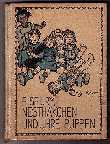 Nesthäkchen und ihre Puppen. Eine Geschichte für kleine Mädchen. Erstausgabe !!