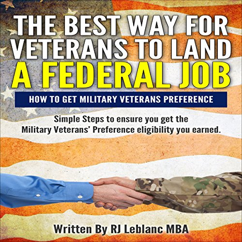 Veterans Preference: The Best Way for Veterans to Land a Federal Job audiobook cover art
