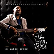 Worship Expressions III: The Living Word