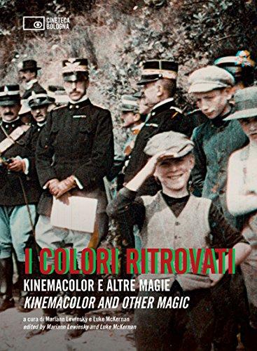 I colori ritrovati. Kinemacolor e altre magie. Ediz. italiana e inglese. 2 DVD