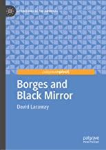 Borges and Black Mirror (Literatures of the Americas)