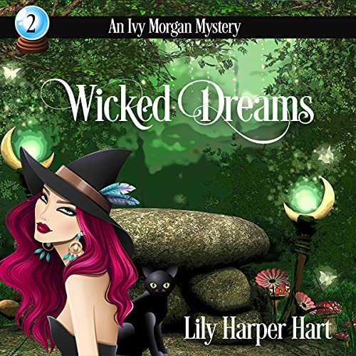 Wicked Dreams Audiobook By Lily Harper Hart cover art