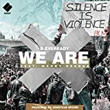 We Are (feat. Manny Deanda)