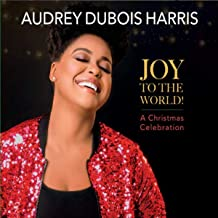 Joy to the World! A Christmas Celebration