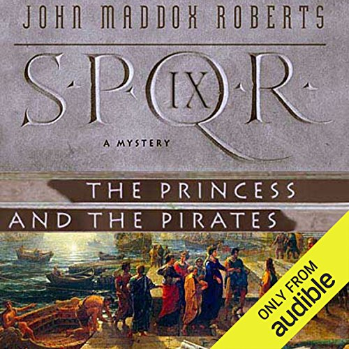 SPQR IX: The Princess and the Pirates audiobook cover art