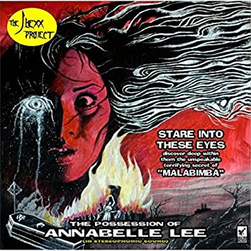 The Possession of Annabelle Lee