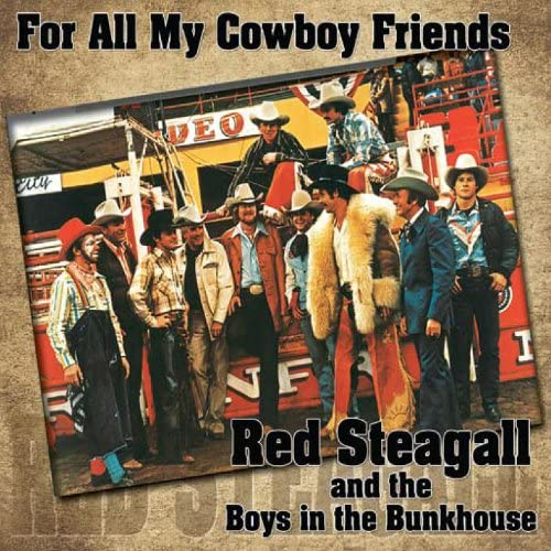 Red Steagall, The Boys in the Bunkhouse