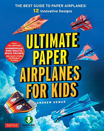 Book's Cover of Ultimate Paper Airplanes for Kids: The Best Guide to Paper Airplanes!: Includes Instruction Book with 12 Innovative Designs & Downloadable Plane Templates (English Edition) Versión Kindle