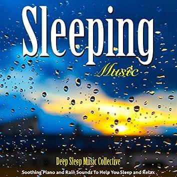 Sleeping Music: Soothing Piano and Rain Sounds to Help You Sleep and Relaxation Sleep Aid