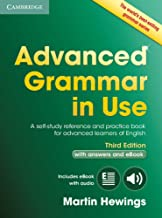 Scaricare Libri Advanced Grammar in Use Book with Answers and Interactive eBook: A Self-study Reference and Practice Book for Advanced Learners of English [Lingua inglese] PDF