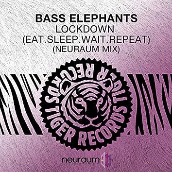 Lockdown (Eat.Sleep.Wait.Repeat) [Neuraum Mix]