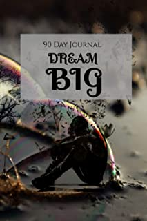 Dream BIG: 90 Day Journal: A Daily Diary to Analyze Your Dreams & Track Your Sleep