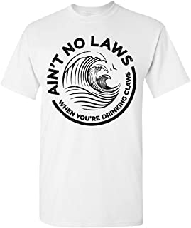 Vintage Ain't No Laws When You're Drinking Claws T-Shirt