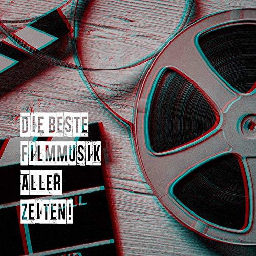 Die Beste Filmmusik Aller Zeiten!