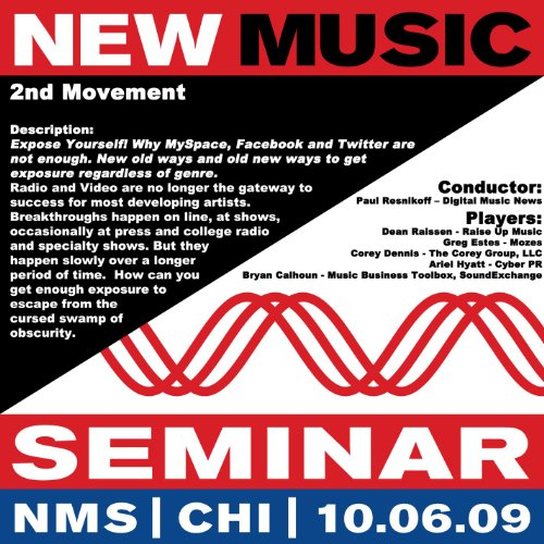 New Music Seminar - Chicago - 10/6/09 (2nd Movement - Expose Yourself! Why MySpace, Facebook And Twitter Are Not Enough. New Old Ways And Old New Ways To Get Exposure Regardless Of Genre) Georgia