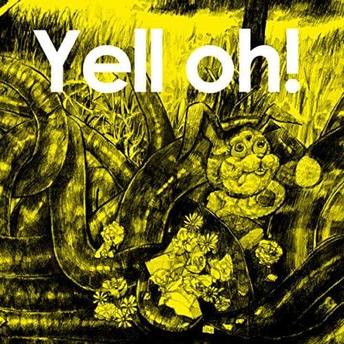 Yell oh!