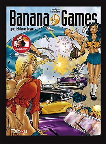 Banana games : arizona dream