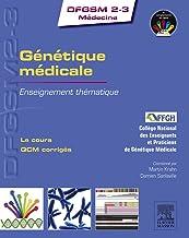 Génétique médicale: Enseignement thématique (DFGSM2-3 Médecine) (French Edition)