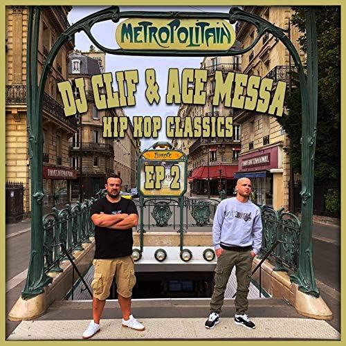 Dj Clif feat. Ace Messa