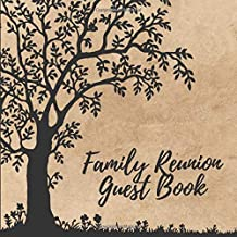 Family Reunion Guest Book: Elegant Keepsake Family Get-Together Sign in Book with 100 Spaces, Memory Guest Book for Family...