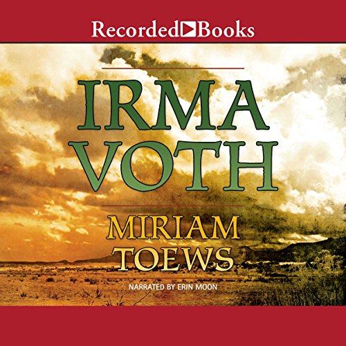 Irma Voth audiobook cover art
