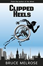 Clipped Heels (John Kelly Book 2) (English Edition)