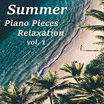Summer Piano Pieces Relaxation vol. 1