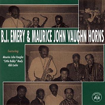 B.J. Emery & Maurice John Vaughn Horns