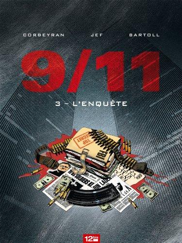 9/11 - Tome 03 : L'enquête
