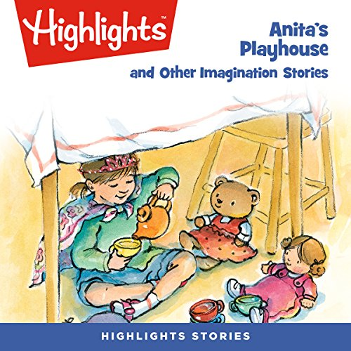Anita's Playhouse and Other Imagination Stories copertina