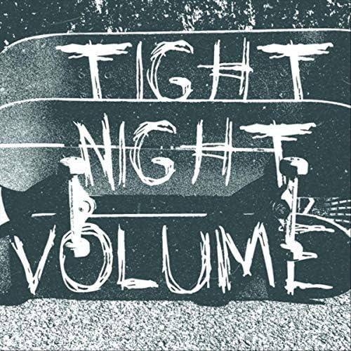 Tight Night