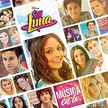 Soy Luna - Música en ti (Música de la serie de Disney Channel)