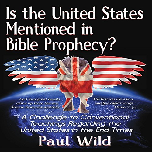 Is the United States Mentioned In Bible Prophecy? audiobook cover art