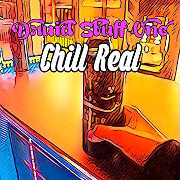 Chill Real
