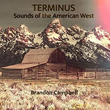 Terminus: Sounds of the American West