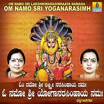 Om Namo Sri Lakshminarasimhaaya Namaha Om Namo Sri Yoganarasimhaaya Namaha