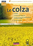 Le colza (Agriproduction) (French Edition)