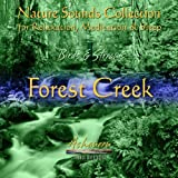 Nature Sounds Collection: Birds & Streams, Vol. 1 (Forest Creek)