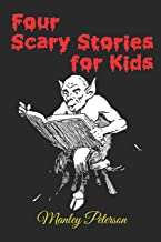 Four Scary Stories for Kids