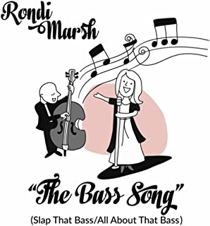 The Bass Song: Slap That Bass / All About That Bass