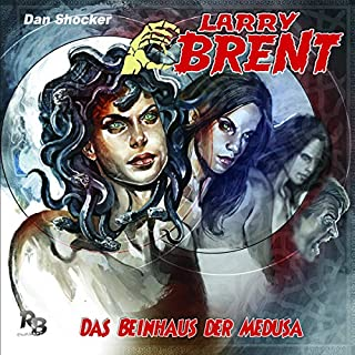 Das Beinhaus der Medusa     Larry Brent 20              By:                                                                                                                                 Dan Shocker                               Narrated by:                                                                                                                                 David Nathan,                                                                                        Jaron Löwenberg,                                                                                        Michael Harck,                   and others                 Length: 1 hr and 3 mins     Not rated yet     Overall 0.0
