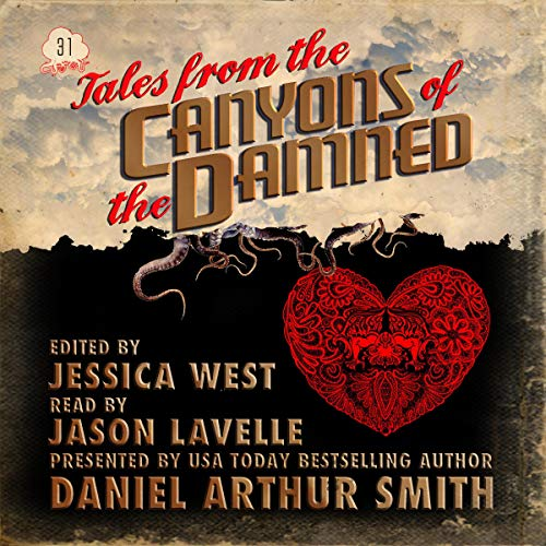 Tales from the Canyons of the Damned: No. 31 audiobook cover art