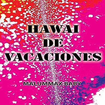 Hawai de Vacaciones