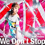 We Don't Stop 歌詞