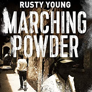 Marching Powder                   Written by:                                                                                                                                 Rusty Young                               Narrated by:                                                                                                                                 Adrian Mulraney,                                                                                        Rusty Young                      Length: 14 hrs and 3 mins     5 ratings     Overall 4.8